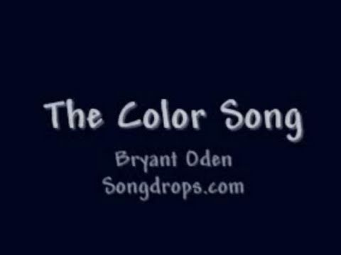 The Color Song:  Another (Techno) Songdrops song by Bryant Oden. Can YOU get the answers?