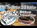 Eagle Tree Guardian 2D/3D Stabilizer How To Setup Four Channel Transmitter