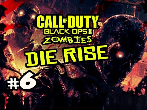 NO SCREWJOB?!? - Die Rise Zombies Black Ops 2 w/ Kootra Ep.6