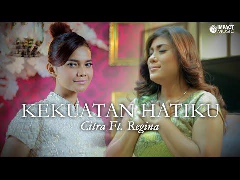 Kekuatan Hatiku (Feat. Regina Ivanova)