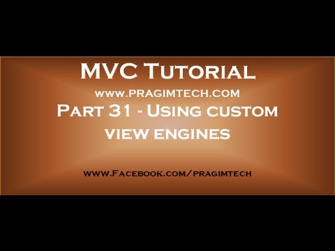 Part 31   Using custom view engines with asp net mvc