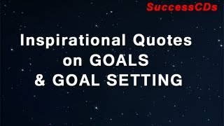 Goal Setting Quotes | Inspirational Quotes On Goals And Goal Setting Youtube
