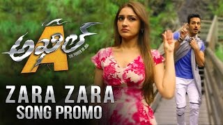 Akhil : Zara Zara Song Promo
