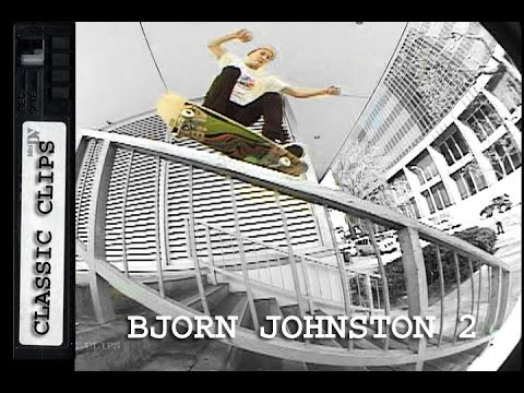 Bjorn Johnston Skateboarding Classic Clips #161 Part 2