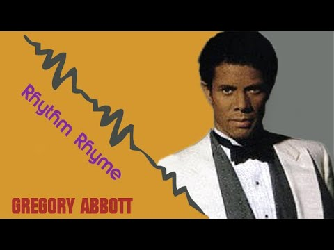 Gregory Abbott Rhythm Rhyme