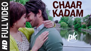 \'Chaar Kadam\' FULL VIDEO Song  PK  Sushant Singh Rajput  Anushka Sharma  T-series