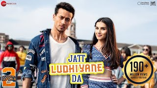 Jatt Ludhiyane Da – Student Of The Year 2
