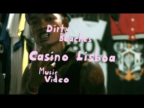 "New Video: Dirty Beaches ""Casino Lisboa"""