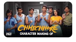 Chhichhore | Character Making