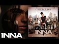 Videoclip Inna – House Is Going On