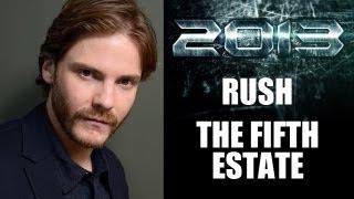 The Fifth Estate, Rush : Daniel Bruhl 2013 - Beyond The Trailer