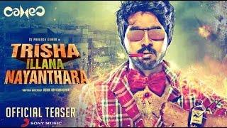 Trisha Illana Nayanthara Official Teaser