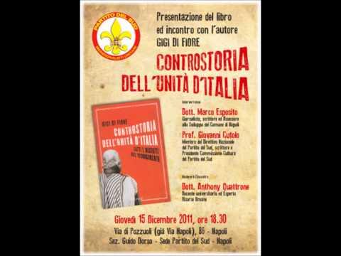 """""""Controstoria dell'Unità d'Italia: Fatti e Misfatti del Risorgimento""""-- Incontro con Gigi Di Fiore"""