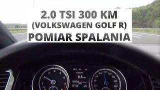 Volkswagen Golf R 2.0 TSI 300 KM - pomiar spalania