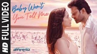 Full Video: Baby Won't You Tell Me | Saaho