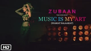 MUSIC IS MY ART (NIAMAT SALAAMAT)