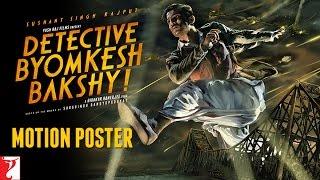 Detective Byomkesh Bakshy - Motion Poster