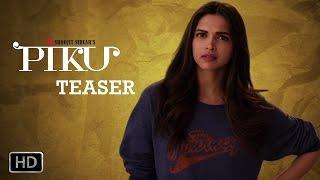 PIKU Trailer Teaser