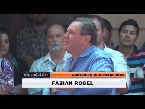 <b>Congreso UCR Entre R�os:</b> Discurso completo de Fabi�n Rogel