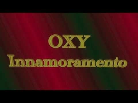 OXY - Innamoramento