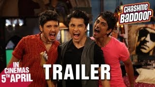 Chashme Baddoor - Official Trailer