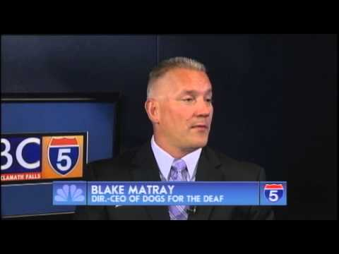 Blake Matray - Director-CEO - Dogs For The Deaf