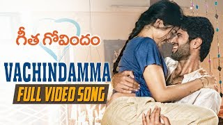 Vachindamma Full Video Song | Geetha Govindam