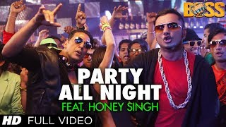 BOSS - Party All Night Song