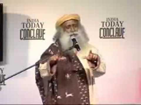 Sadhguru Jaggi Vasudev speech at India Today Conclave 2008