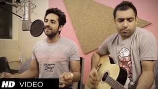 Nautanki Saala Saadi Galli Aaja Song (Acoustic Version)