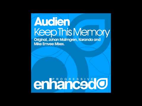 Audien - Keep This Memory (Johan Malmgren Remix)