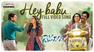 Hey Babu Full Video Song || Devadas