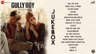 Gully Boy - Full Movie Audio Jukebox