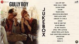 Gully Boy - Full Movie Audio Jukebox