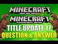 """""""Minecraft Xbox 360 & PS3 Title Update 17"""" Question And Answer Horses?!? TU17 Episode 12"""