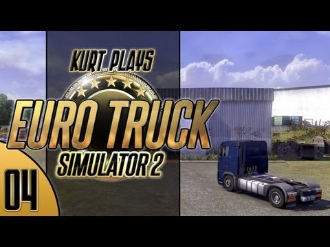 Kurt Plays Euro Truck Simulator 2 - E04 - Missed Turn