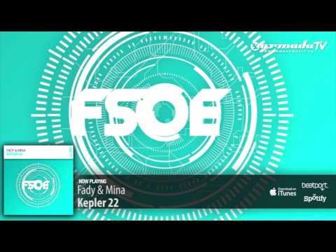 Fady & Mina - Kepler 22 (Original Mix) - UCGZXYc32ri4D0gSLPf2pZXQ