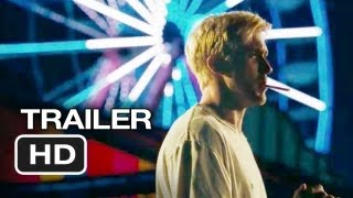 The Place Beyond the Pines Official Trailer (2013) - Ryan Gosling Movie HD