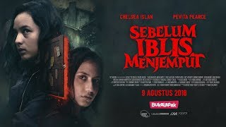 Official Trailer SEBELUM IBLIS MENJEMPUT (2018) Chelsea Islan & Pevita Pearce