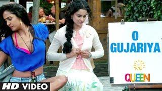 Queen: O Gujariya Video Song