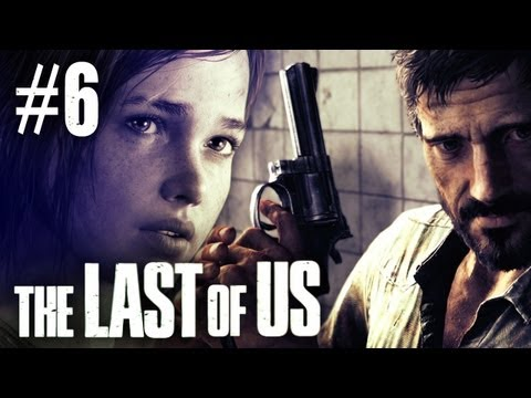 The Last Of Us Gameplay - Part 6 - Catching Up With Billy
