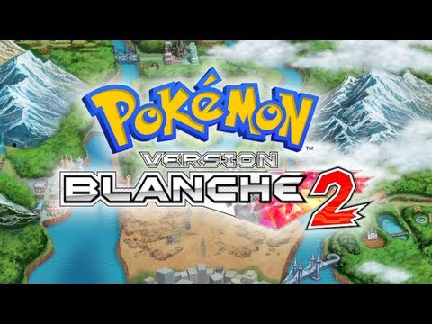 Pokémon version Blanche 2 - Live Exclusif avec Darkcaufeu022 - #02