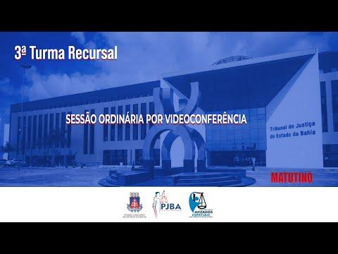 3ª Turma Recursal   Sessão Ordinária por Videoconferência   22 de Setembro de 2021   vespertino