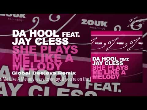Da Hool feat. Jay Cless - She Plays Me Like A Melody (Global Deejays Remix) - default