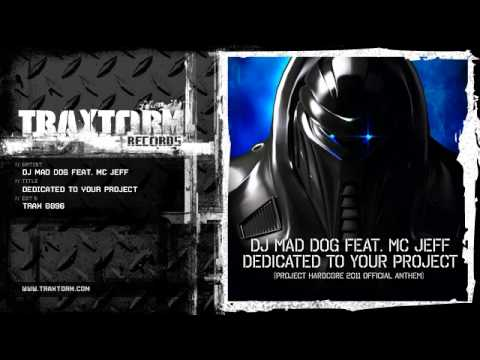 DJ Mad Dog feat. MC Jeff - Dedicated to your project (Traxtorm Records - TRAX 0096)