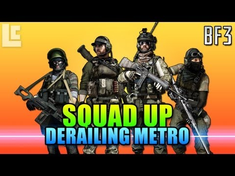 Squad Up - Derailing Metro (Battlefield 3 Gameplay/Commentary)
