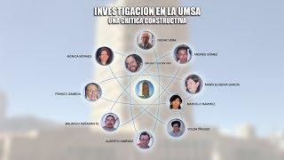 NOCHES DE CIENCIA - INVESTIGACIÓN EN LA UMSA: UNA CRÍTICA CONSTRUCTIVA
