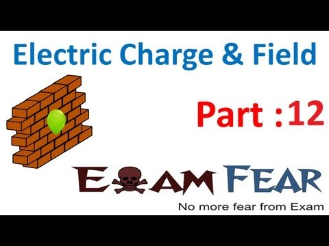 Physics Electric Charges & Fields part 12 (Continuous charge distribution) CBSE class 12