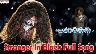 Stranger In Black Full Song I Aparichithudu
