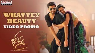 Whattey Beauty Video Promo   Bheeshma